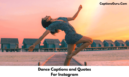 Dance Captions and Quotes For Instagram