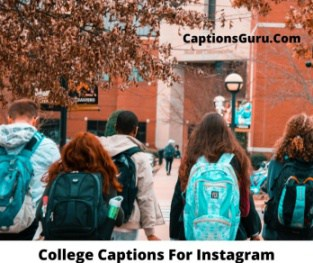 College Captions For Instagram