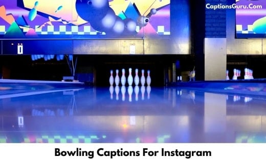 Bowling Captions For Instagram