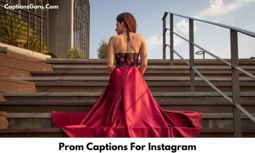 Prom Captions For Instagram