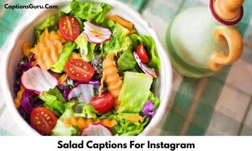 Salad Captions For Instagram
