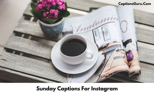 Sunday Captions For Instagram