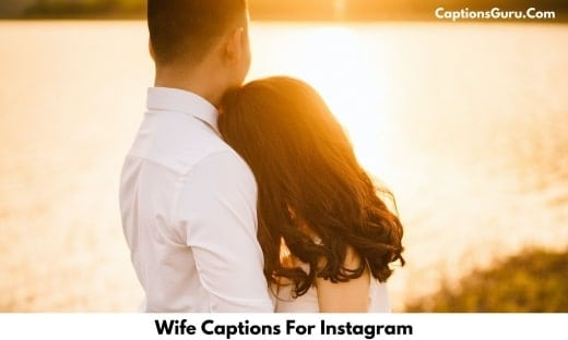 Wife Captions For Instagram