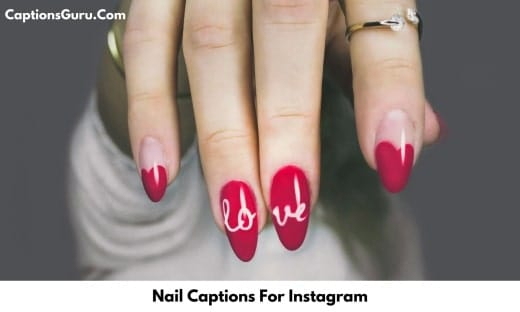 Nail Captions For Instagram