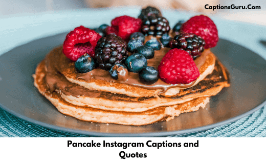 Pancake Instagram Captions and Quotes