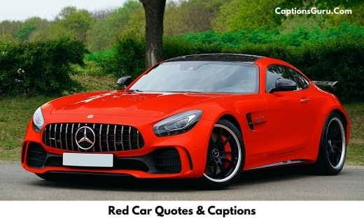 Red Car Quotes, Captions