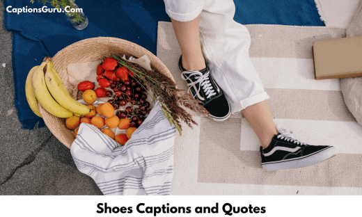 Shoes Captions and Quotes